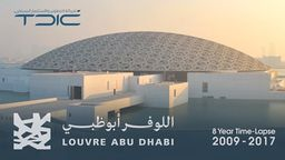 Louvre Abu Dhabi Time-Lapse