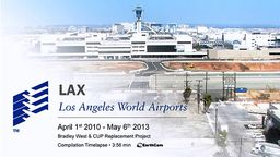 LAX Bradley Terminal Renovation Time-Lapse